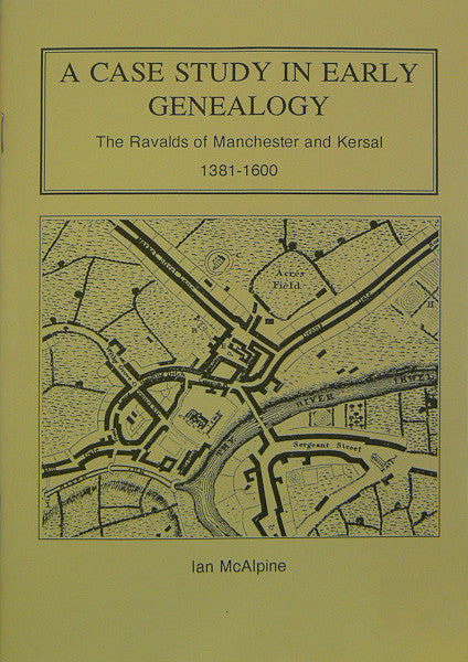 The Ravalds of Manchester and Kersal, 1381-1600 (Download)
