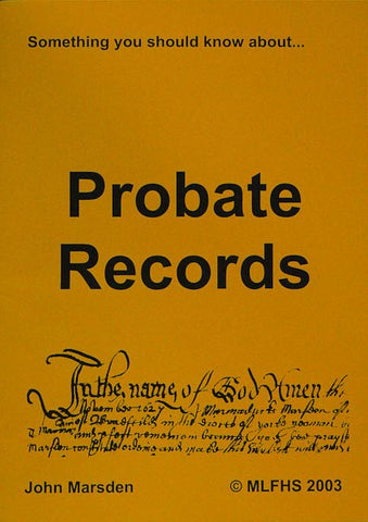 Something You Should Know about Probate Records