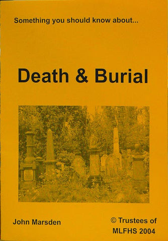 Something You Should Know about Death & Burial