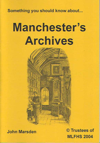 Something You Should Know about Manchester's Archives