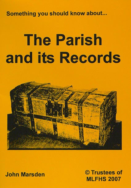 Something You Should Know about the Parish and Its Records