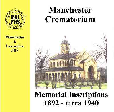 Manchester Crematorium Memorial Inscriptions 1892-c1940
