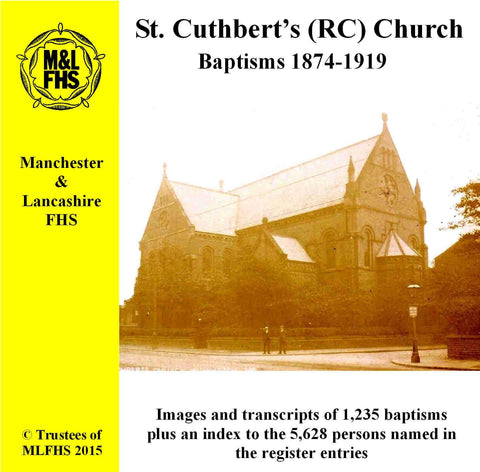Manchester, St. Cuthbert's (RC) Church Baptisms 1874-1919 (Download)