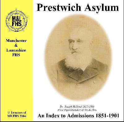 Prestwich Asylum Index to Admissions 1851-1901