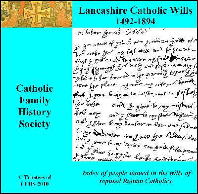 Lancashire Catholic Wills 1492-1894