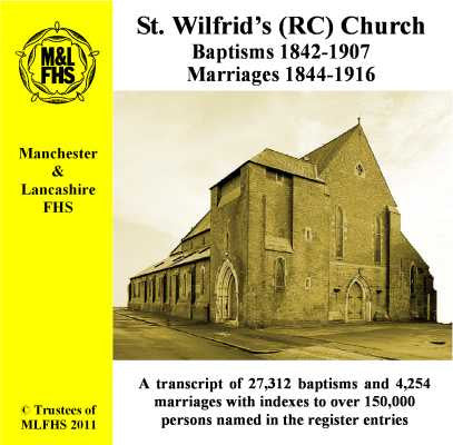 Manchester, St. Wilfrid (RC) Baptisms and Marriages