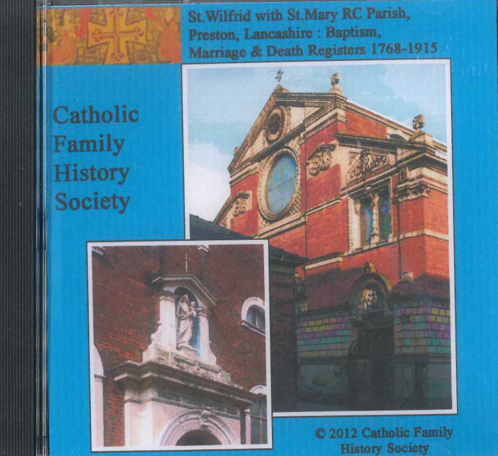 Registers of St Wilfreds with St Mary RC Parish, Preston, Lancashire: B M D