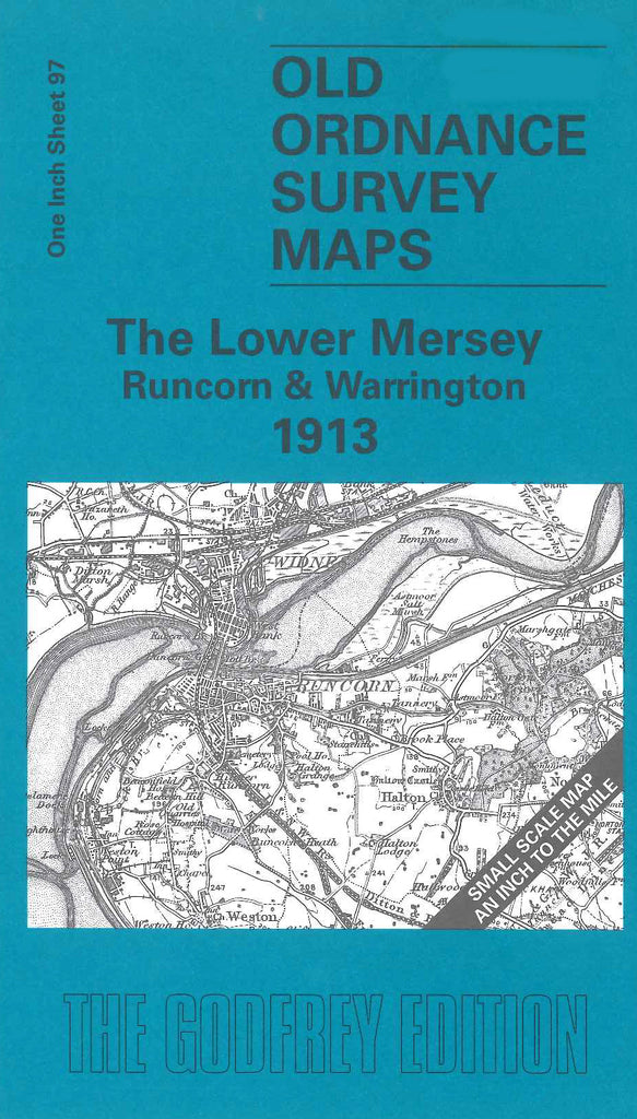 Lower Mersey - Runcorn & Warrington 1913 (The)