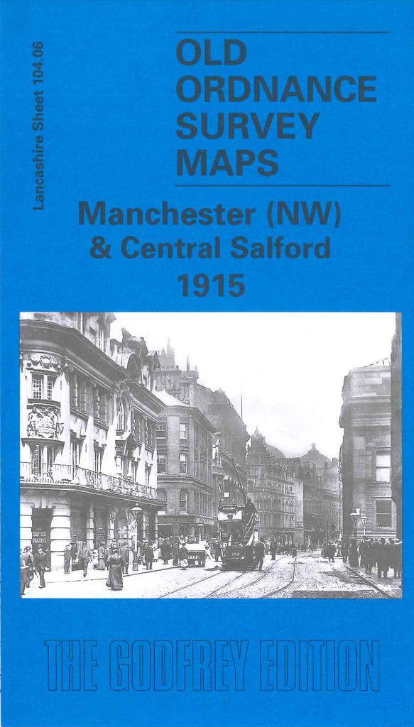 Manchester (NW) & Central Salford 1915