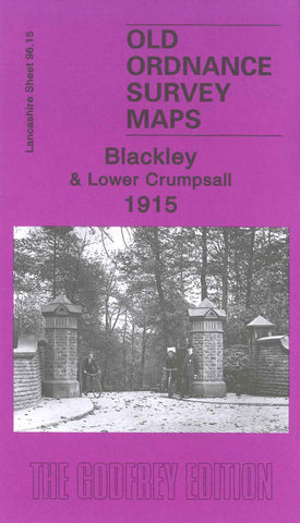 Blackley and Lower Crumpsall 1915