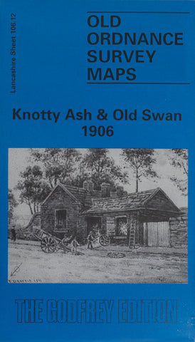 Knotty Ash & Old Swan 1906