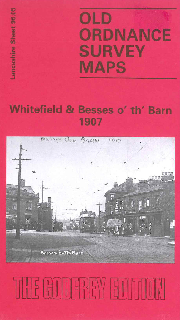 Whitefield & Besses o' th' Barn 1907