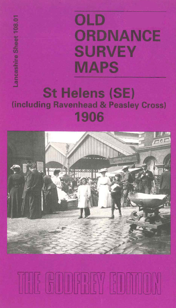 St Helens (SE) (including Ravenhead & Peasley Cross) 1906