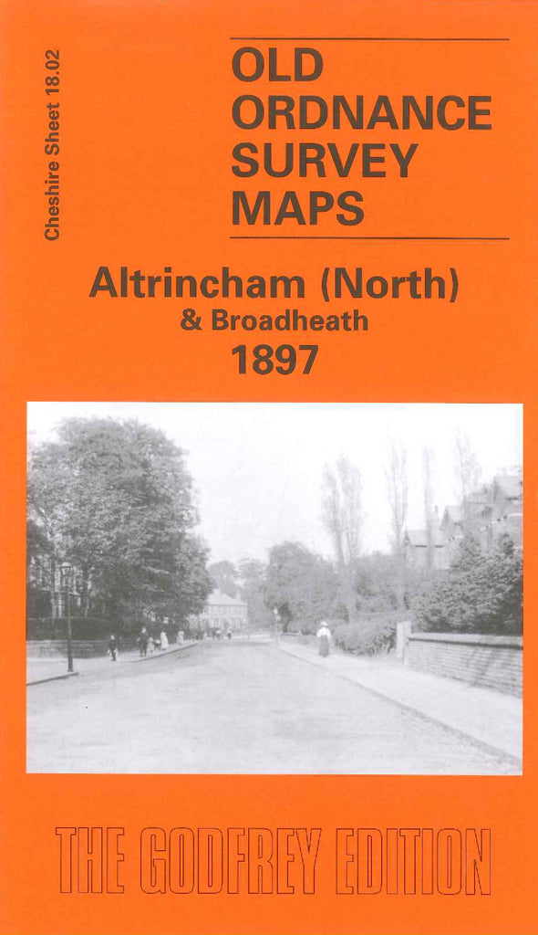 Altrincham (North) & Broadheath 1897