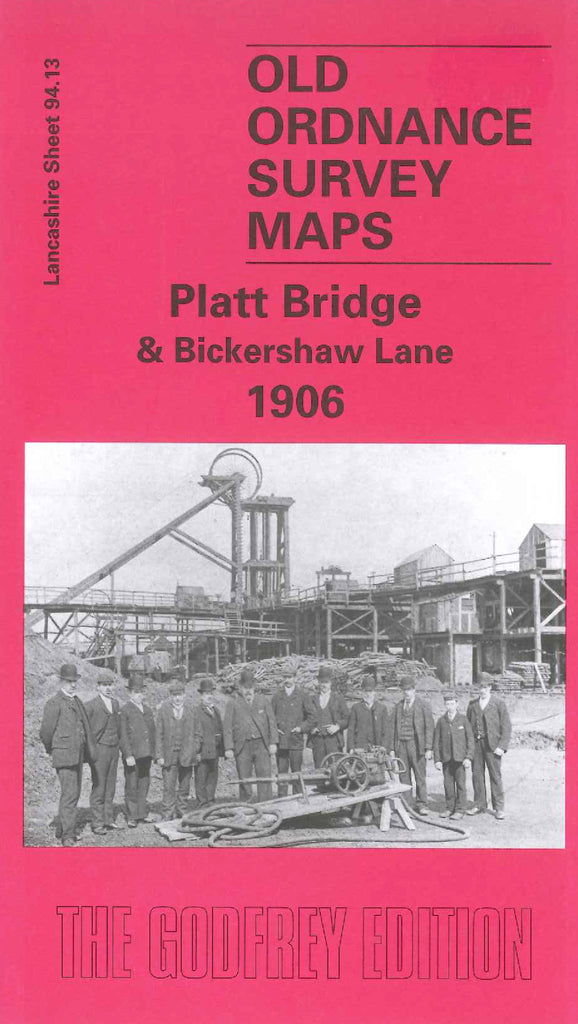 Platt Bridge & Bickershaw Lane 1906