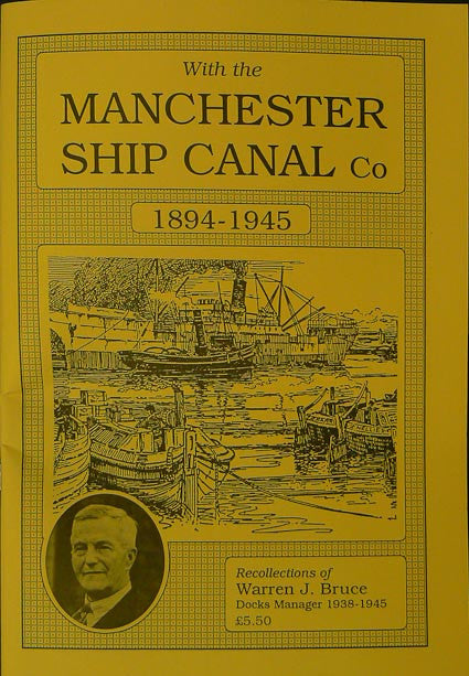 With the Manchester Ship Canal, 1894-1945
