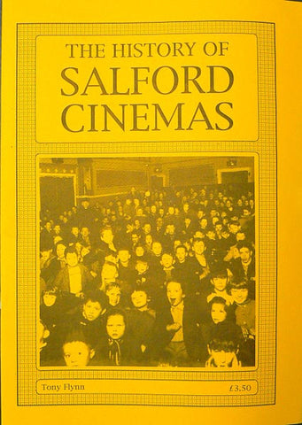 The History of Salford Cinemas