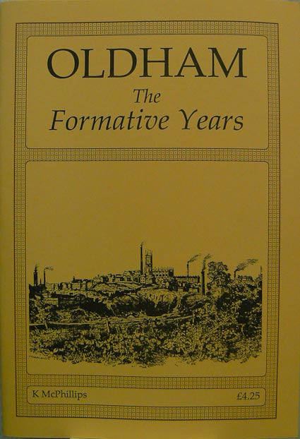 Oldham - The Formative Years