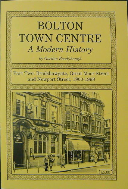 Bolton Town Centre, A Modern History: Part Two