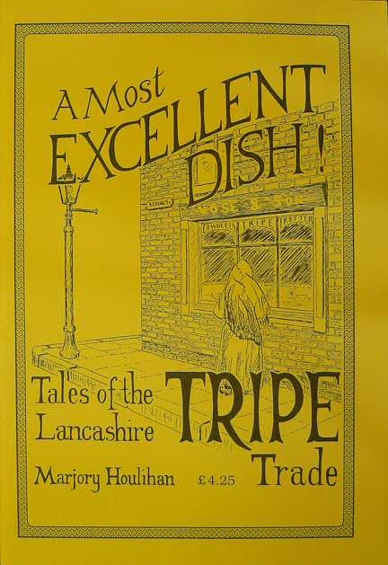 A Most Excellent Dish: Lancashire Tripe Trade