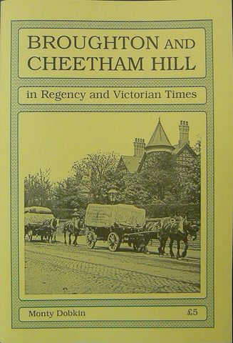 Broughton & Cheetham Hill in Regency and Victorian Times