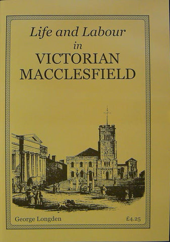 Life and Labour in Victorian Macclesfield