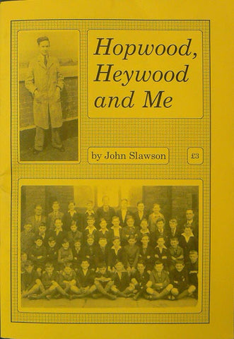 Hopwood, Heywood and Me