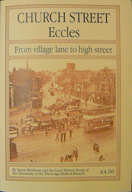 Church Street, Eccles - from village lane to high street