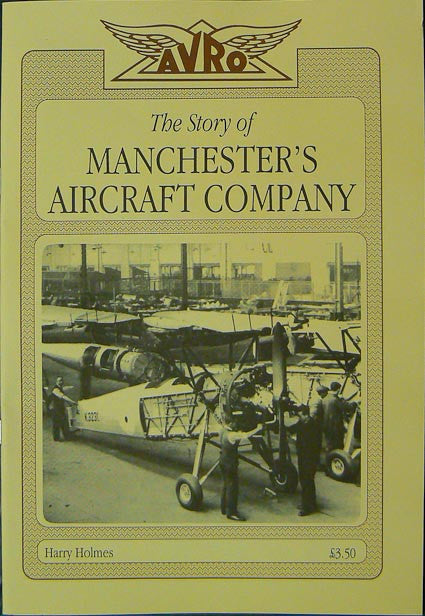Avro - The Story of Manchester's Aircraft Company