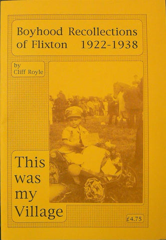 This Was My Village: Flixton 1922 - 1938
