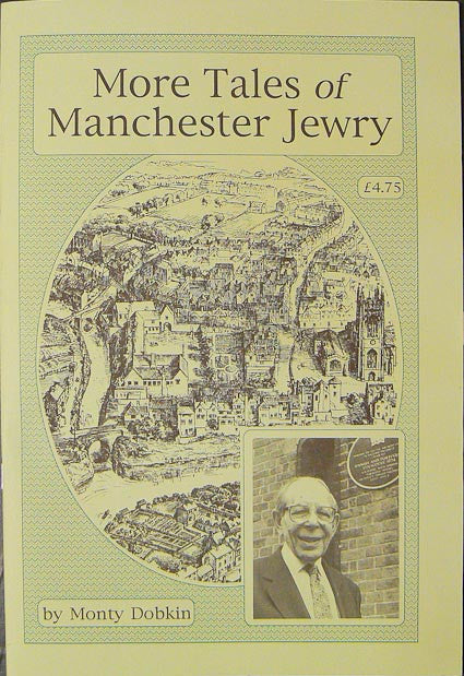 More Tales of Manchester Jewry