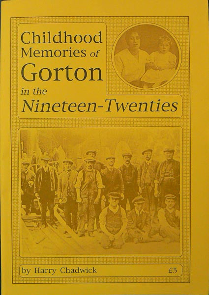 Childhood Memories of Gorton in the 1920's