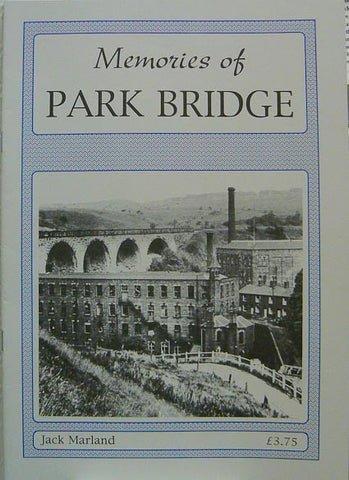 Memories of Park Bridge