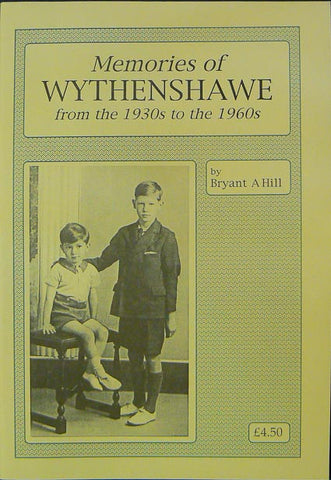 Memories of Wythenshawe from the 1930s to the 1960s