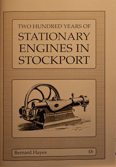Two Hundred Years of Stationary Engines in Stockport