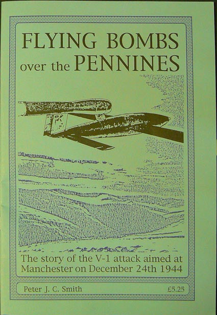 Flying Bombs over the Pennines