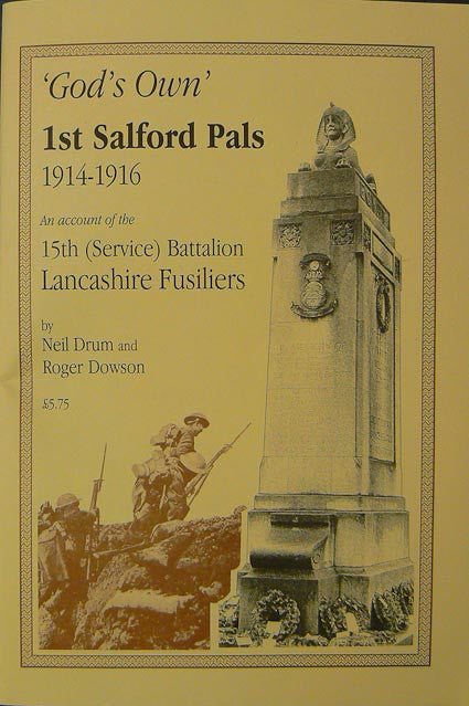 God's Own - First Salford Pals 1914-1916