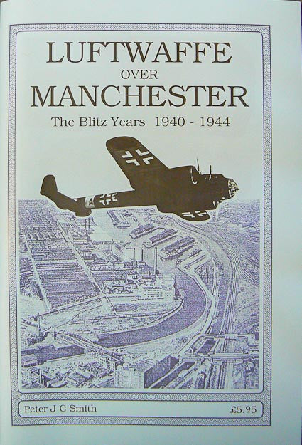 Luftwaffe Over Manchester 1940-1944