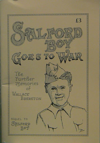 Salford Boy Goes to War