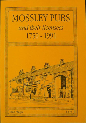 Mossley Pubs 1750 - 1991