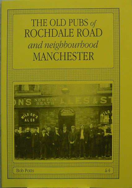 Old Pubs of Rochdale Road and Neighbourhood