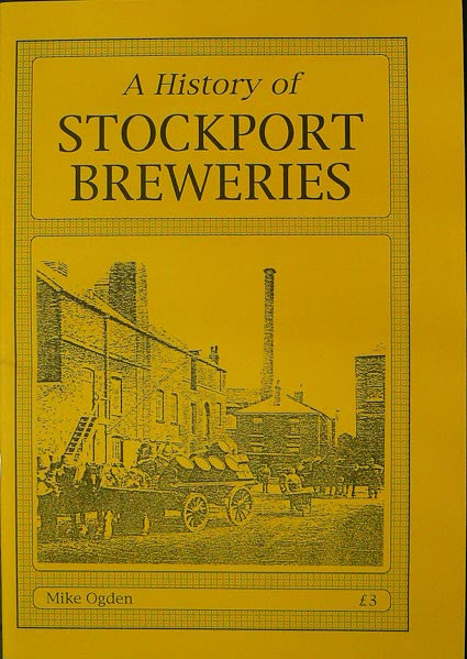 The History of Stockport Breweries