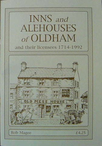 Inns and Alehouses of Oldham 1714-1992
