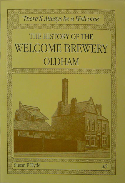 The History of the Welcome Brewery Oldham