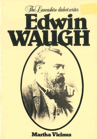 Edwin Waugh - The Lancashire Dialect Writer