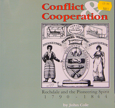 Conflict & Cooperation - Rochdale and the Pioneering Spirit