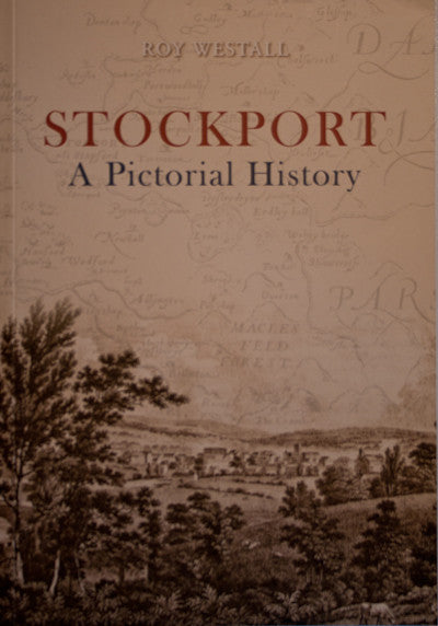 Stockport - A Pictorial History