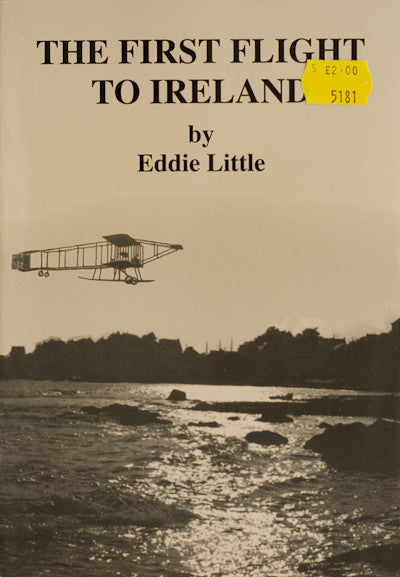 The First Flight to Ireland by Eddie Little