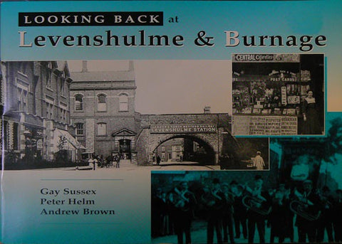 Looking Back at Levenshulme & Burnage