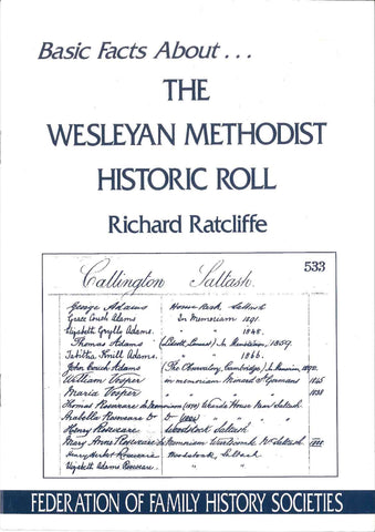 The Wesleyan Methodist Historic Roll